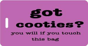 got cooties? Luggage Tag