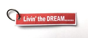 Livin' the Dream Embroidered Key Ring Banner
