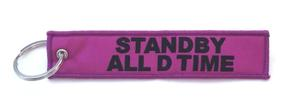 """Standby All D Time"" Embroidered Key Ring Banner"