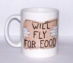 """Will Fly for Food"" Coffee Mug"